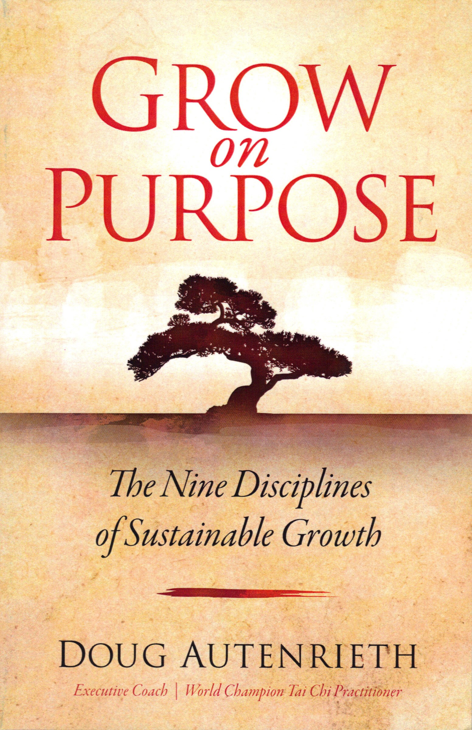 Grow on Purpose by Doug Autenrieth